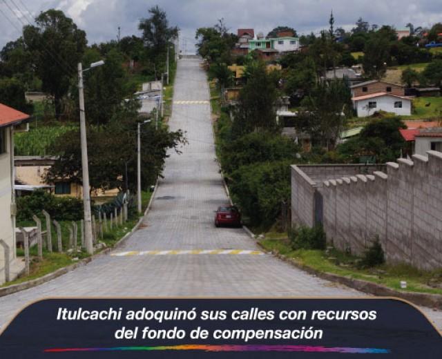 Itulcachi adoquinó sus calles con recursos del fondo de compensación