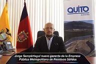 Jorge Sempértegui nuevo gerente de la Empresa Pública Metropolitana de Residuos Sólidos
