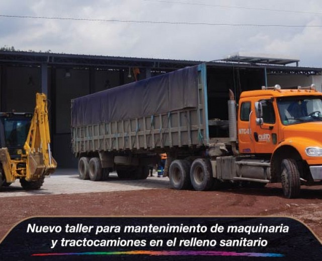 Nuevo taller para mantenimiento de maquinaria y tractocamiones en el relleno sanitari