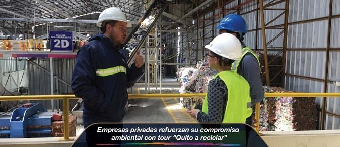 """Empresas privadas refuerzan su compromiso ambiental con tour """"Quito a reciclar"""""""