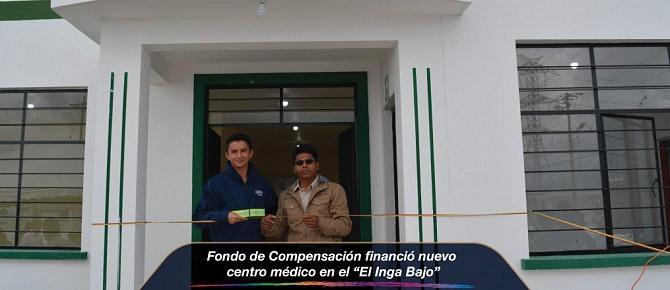 """Fondo de Compensación financió nuevo centro médico en el """"El Inga Bajo"""""""